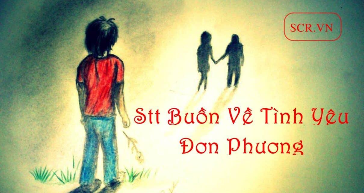 stt buon ve tinh yeu don phuong 1210x642 4